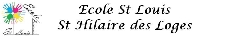 Ecole St louis St Hilaire des Loges